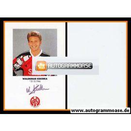 Autogramm Fussball | FSV Mainz 05 | 1991 | Waldemar KISCHKA