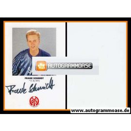 Autogramm Fussball | FSV Mainz 05 | 1991 | Frank SCHMIDT