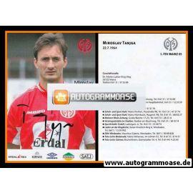 Autogramm Fussball | FSV Mainz 05 | 1999 | Miroslav TANJGA