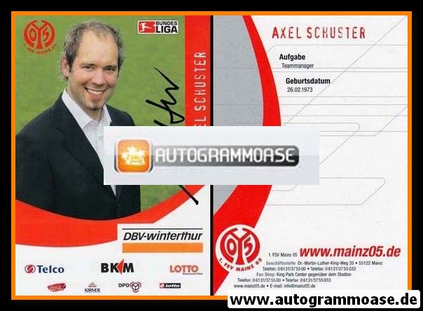 Autogramm Fussball   FSV Mainz 05   2006   Axel SCHUSTER