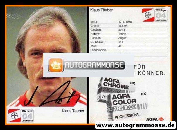 Autogramm Fussball | Bayer Leverkusen | 1987 | Klaus TÄUBER