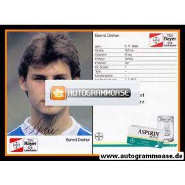Autogramm Fussball | Bayer Leverkusen | 1988 | Bernd DREHER