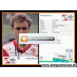 Autogramm Fussball | Bayer Leverkusen | 1989 | Andrzej BUNCOL