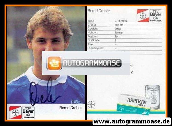 Autogramm Fussball | Bayer Leverkusen | 1989 | Bernd DREHER