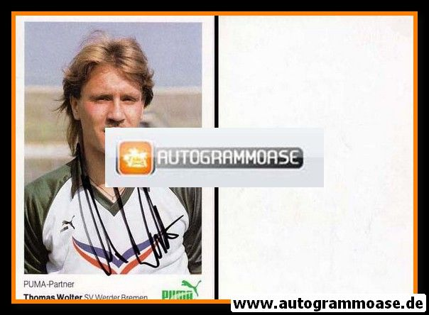 Autogramm Fussball   SV Werder Bremen   1984   Thomas WOLTER