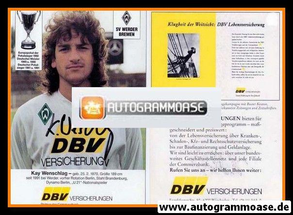 Autogramm Fussball   SV Werder Bremen   1992   Kay WENSCHLAG