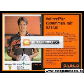 Autogramm Fussball | SV Werder Bremen | 1999 o.tel.o | Dieter FREY