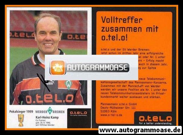 Autogramm Fussball | SV Werder Bremen | 1999 o.tel.o | Karl-Heinz KAMP