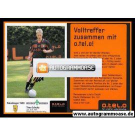 Autogramm Fussball   SV Werder Bremen   1999 o.tel.o   Timo SCHULTZ