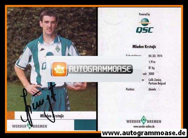 Autogramm Fussball | SV Werder Bremen | 2000 | Mladen KRSTAJIC