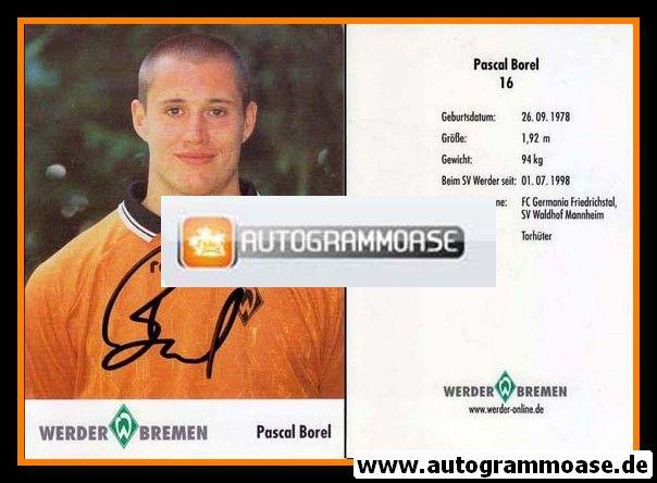 Autogramm Fussball   SV Werder Bremen   2001   Pascal BOREL