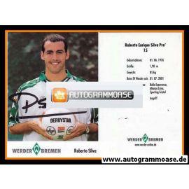 Autogramm Fussball | SV Werder Bremen | 2001 | Roberto SILVA