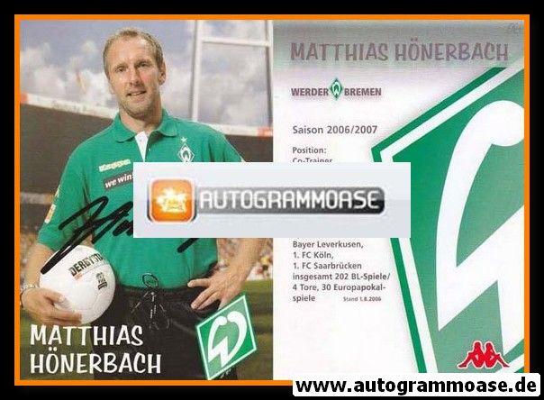 Autogramm Fussball | SV Werder Bremen | 2006 we win | Matthias HÖNERBACH
