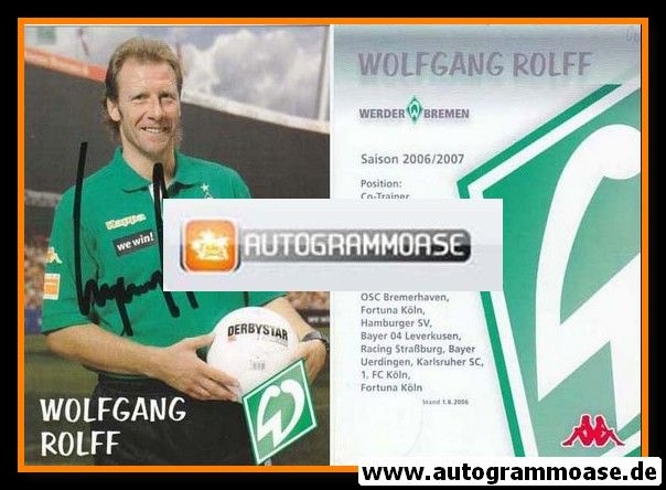 Autogramm Fussball | SV Werder Bremen | 2006 we win | Wolfgang ROLFF