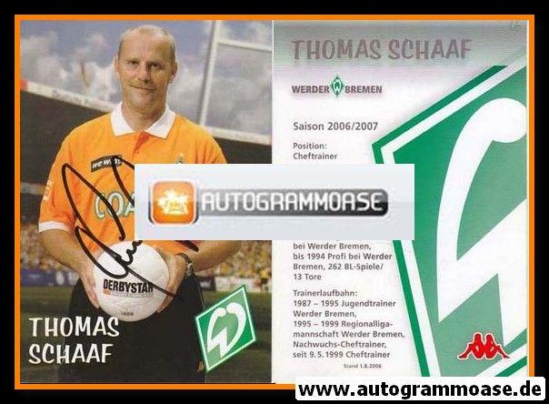Autogramm Fussball | SV Werder Bremen | 2006 we win | Thomas SCHAAF