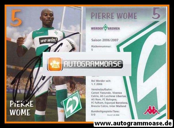 Autogramm Fussball | SV Werder Bremen | 2006 we win | Pierre WOME