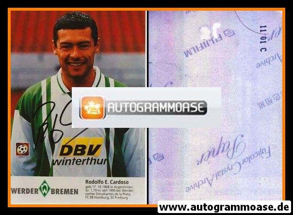 Autogramm Fussball | SV Werder Bremen | 1996 Foto | Rodolfo CARDOSO (AK mit Name)