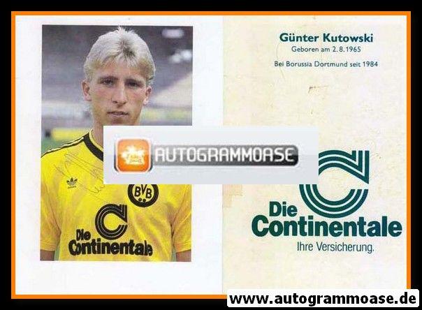 Autogramm Fussball | Borussia Dortmund | 1986 | Günter KUTOWSKI