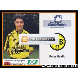 Autogramm Fussball   Borussia Dortmund   1991 Portrait   Peter QUALLO
