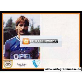 Autogramm Fussball | VfL Bochum | 1986 | Franz SCHICK