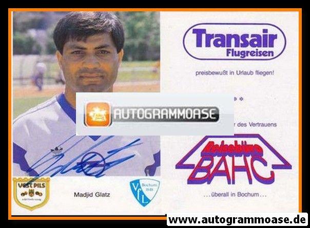 Autogramm Fussball   VfL Bochum   1987   Madjid GLATZ