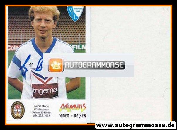 Autogramm Fussball   VfL Bochum   1989   Gerd BODE