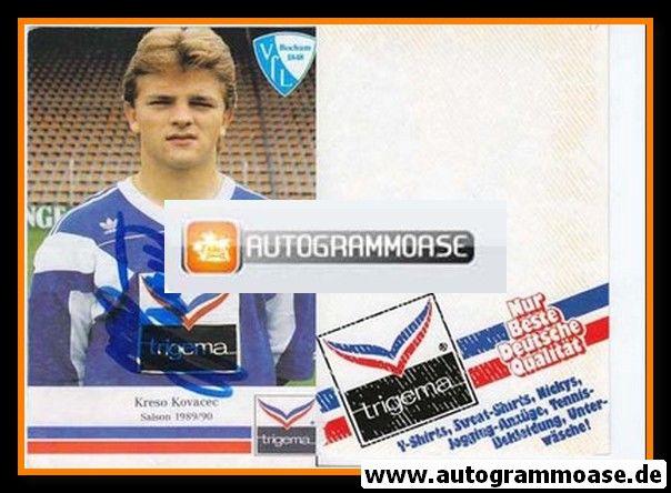 Autogramm Fussball   VfL Bochum   1989   Kreso KOVACEC
