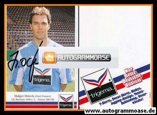 Autogramm Fussball | VfL Bochum | 1991 Trigema | Holger OSIECK