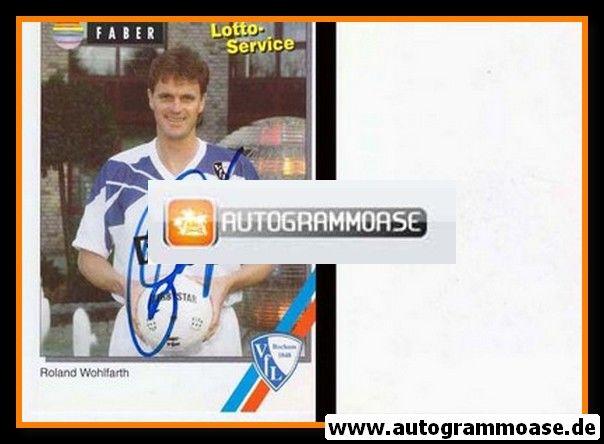 Autogramm Fussball   VfL Bochum   1994   Roland WOHLFARTH
