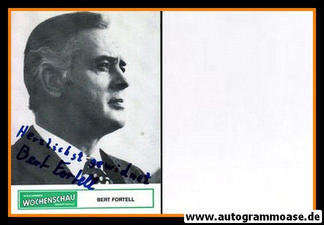 Autogramm Schauspieler | Bert FORTELL | 1970er (Portrait SW) Wochenschau