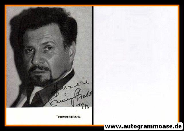 Autogramm Schauspieler   Erwin STRAHL   1980er (Portrait SW)
