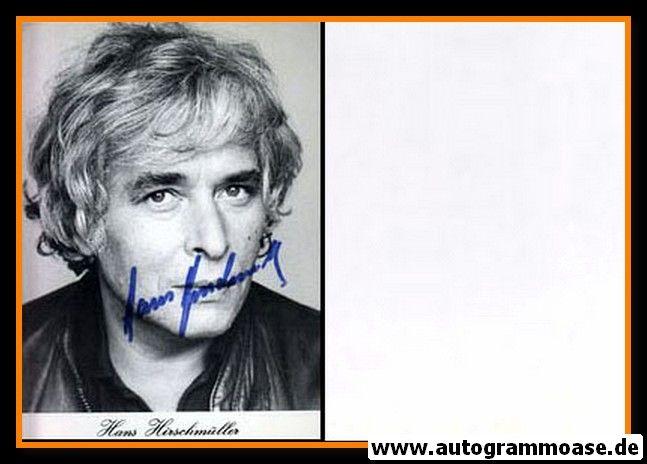 Autogramm Schauspieler | Hans HIRSCHMÜLLER | 1980er (Portrait SW)