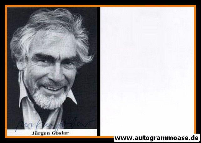 Autogramm Schauspieler   Jürgen GOSLAR   1980er (Portrait SW)