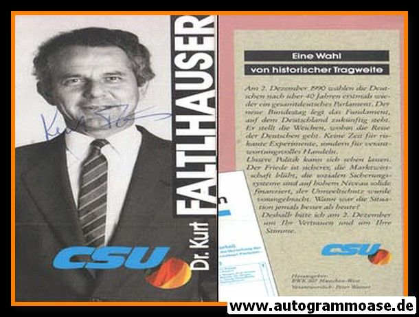 Autogramm Politik | CSU | Kurt FALTLHAUSER | 1990 (Landtagswahl)
