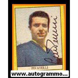 Autogramm Fussball   Italien   1950er Sabi   Gino PIVATELLI (Portrait Color)