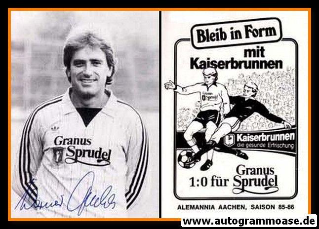 Autogramm Fussball   Alemannia Aachen   1985   Werner FUCHS