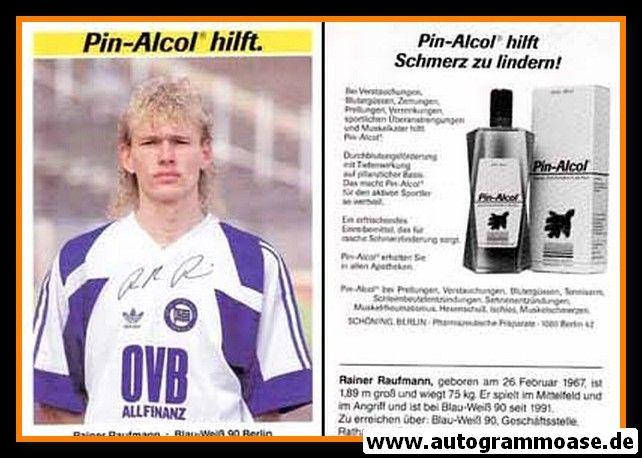 Autogramm Fussball | Blau-Weiss 90 Berlin | 1991 | Rainer RAUFFMANN