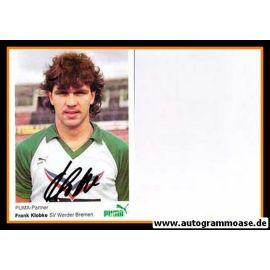 Autogramm Fussball | SV Werder Bremen | 1985 | Frank KLOBKE