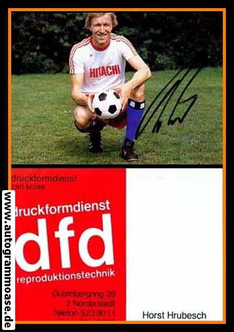 Autogramm Fussball   Hamburger SV   1970er   Horst HRUBESCH (Hitachi)