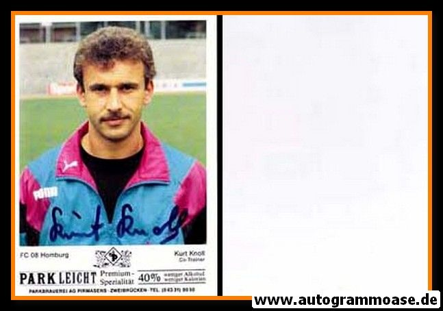 Autogramm Fussball   FC Homburg   1990   Kurt KNOLL