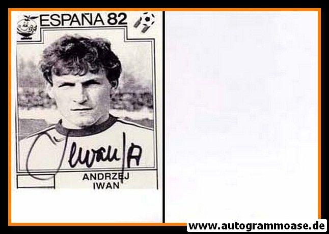 Autogramm Fussball | Polen | 1982 WM | Andrzej IWAN (Portrait SW)