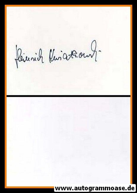 Autograph Fussball   Heinrich KWIATKOWSKI