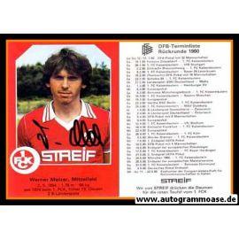 Autogramm Fussball | 1. FC Kaiserslautern | 1979 | Werner MELZER