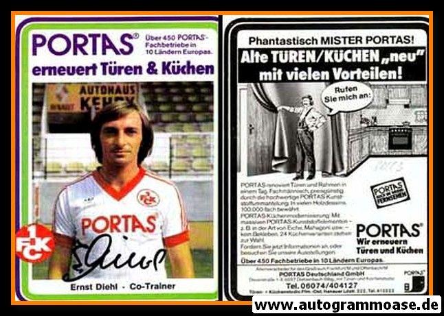 Autogramm Fussball   1. FC Kaiserslautern   1982   Ernst DIEHL