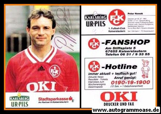 Autogramm Fussball | 1. FC Kaiserslautern | 1994 | Peter NOWAK