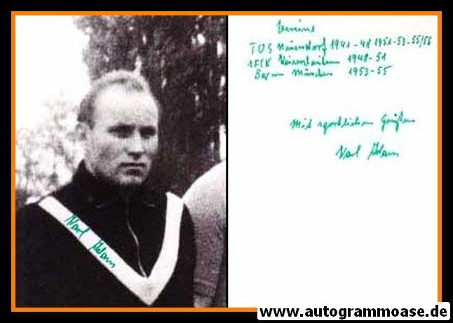 Autogramm Fussball   DFB   1940er Foto   Karl ADAM (Portrait SW)