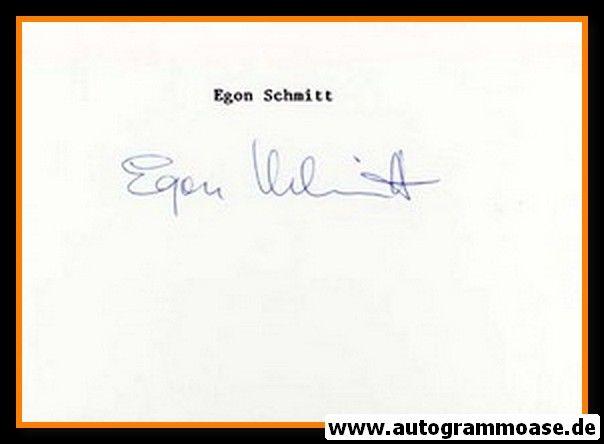 Autograph Fussball   Egon SCHMITT (DFB Rekordspieler Amateure)