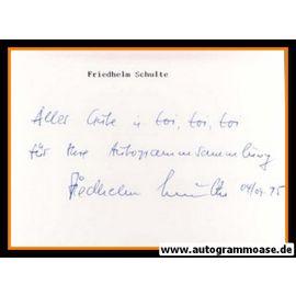 Autograph Fussball   Friedhelm SCHULTE (DFB Amateure 1960er)