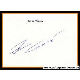 Autograph Fussball   Heinz TRASER