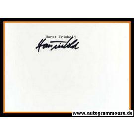 Autograph Fussball   Horst TRIMHOLD